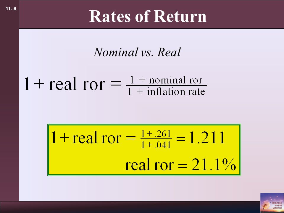 11- 6 Rates of Return Nominal vs. Real