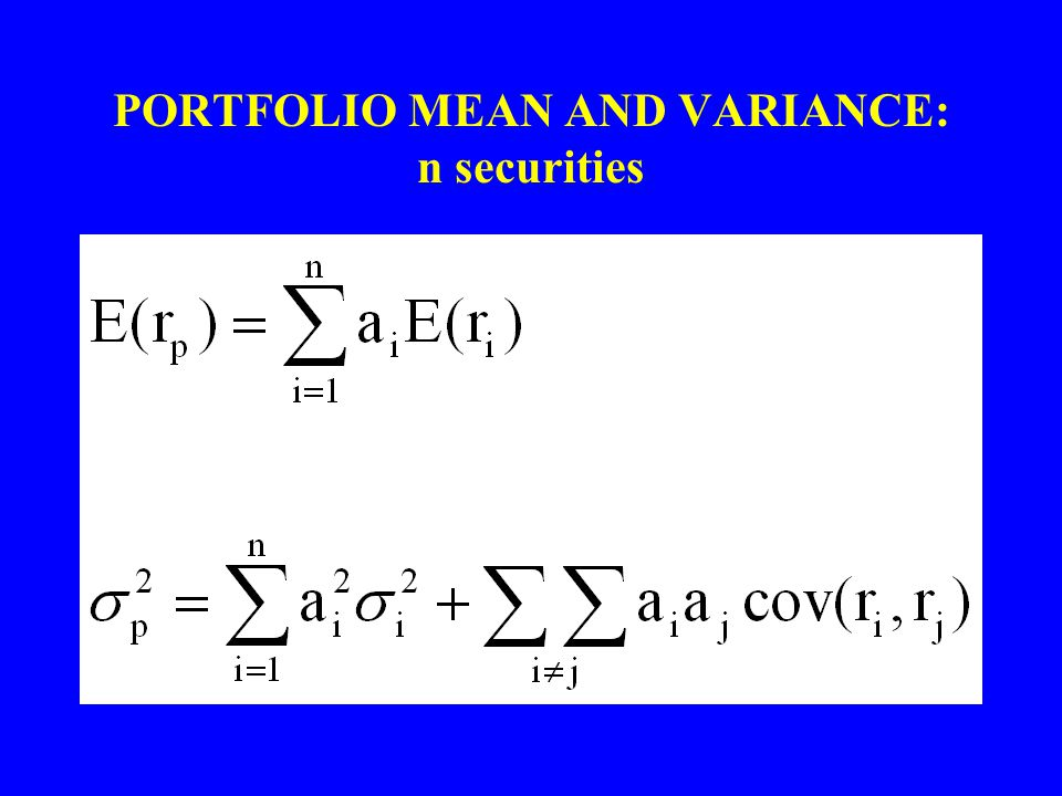 PORTFOLIO MEAN AND VARIANCE: n securities
