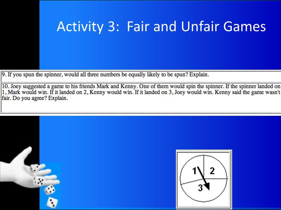 Activity 3: Fair and Unfair Games