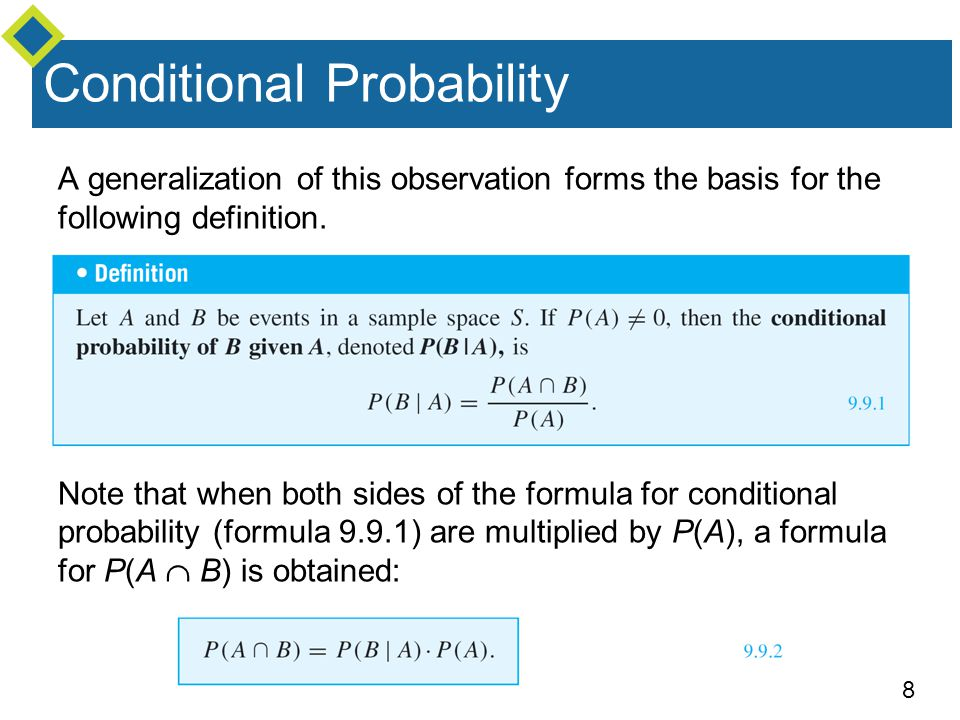 9 Conditional Probability Dividing both sides of formula (9.9.2) by P(B   A) gives a formula for P(A):