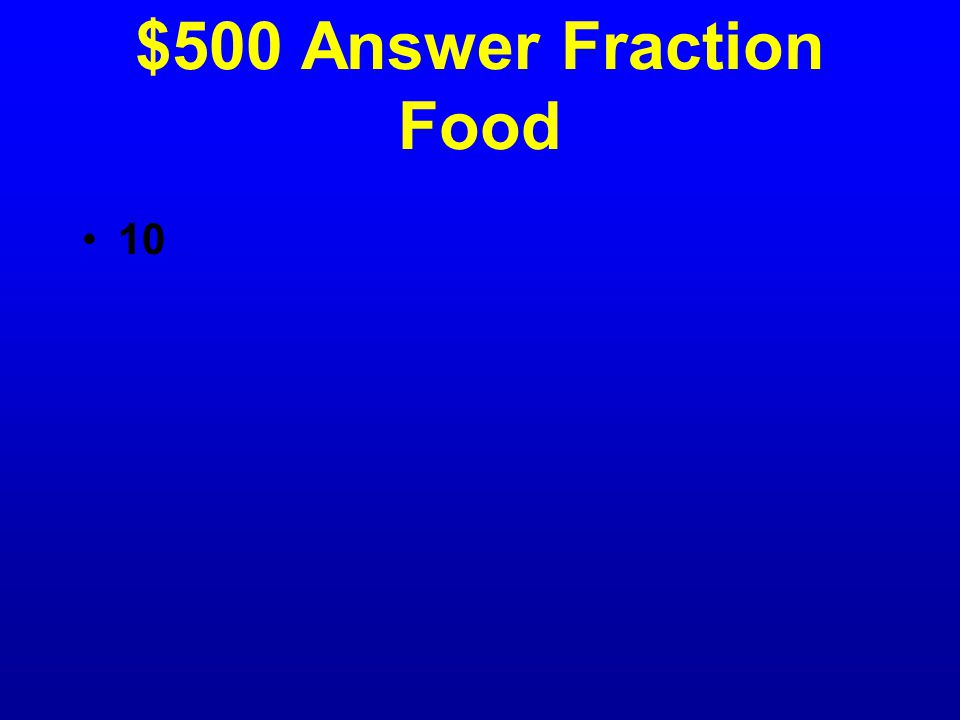 $500 Question Fraction Food Kyle is going to order a salad and a pizza.