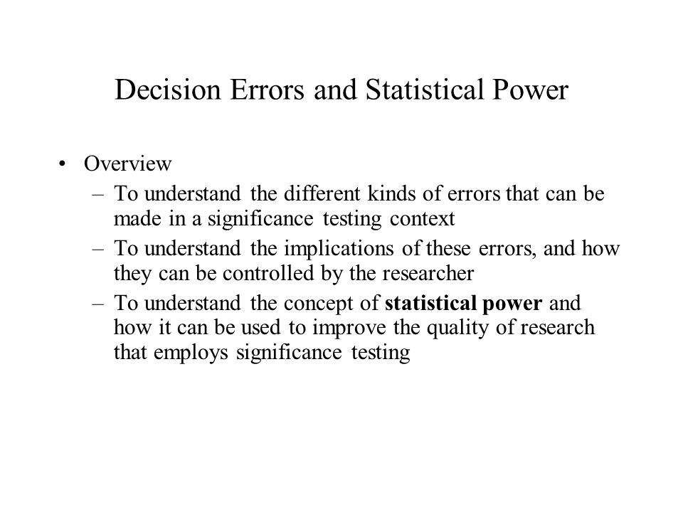 Power in Research Design Power is important to consider, and should be used to design research projects.