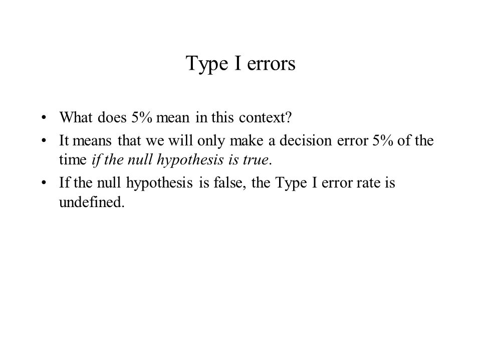 Type I errors What does 5% mean in this context.