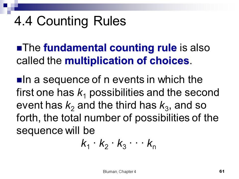 fundamental counting rule multiplication of choices The fundamental counting rule is also called the multiplication of choices. In a sequence of n eve