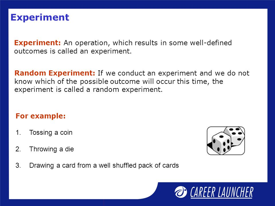 Sample Space Sample Space: The sample space of an random experiment is the set of all possible elementary outcomes.