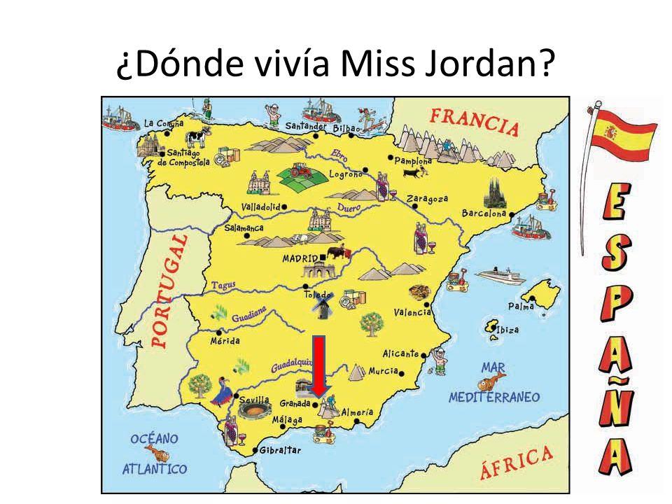 ¿Dónde vivía Miss Jordan?