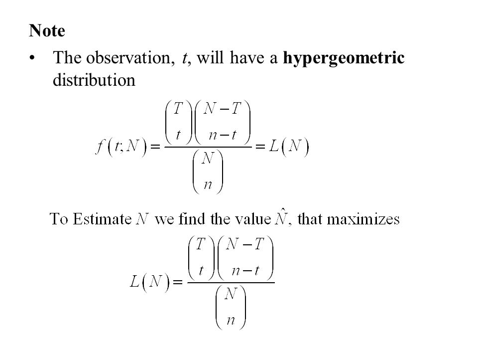Note The observation, t, will have a hypergeometric distribution