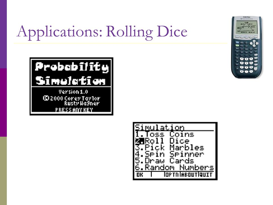 Applications: Rolling Dice