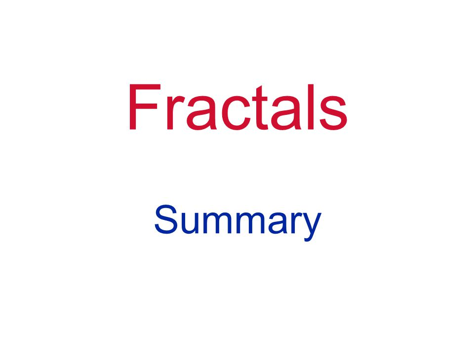 Fractals Summary