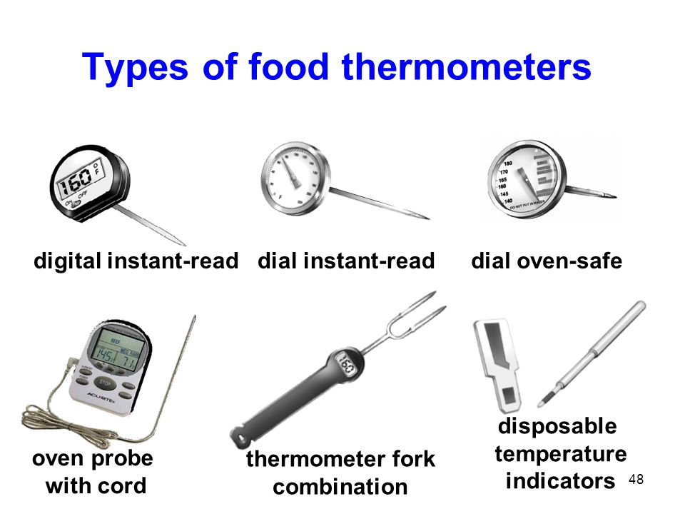 48 Types of food thermometers digital instant-read dial instant-read dial oven-safe oven probe with cord disposable temperature indicators thermometer