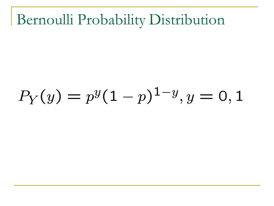 Bernoulli Probability Distribution