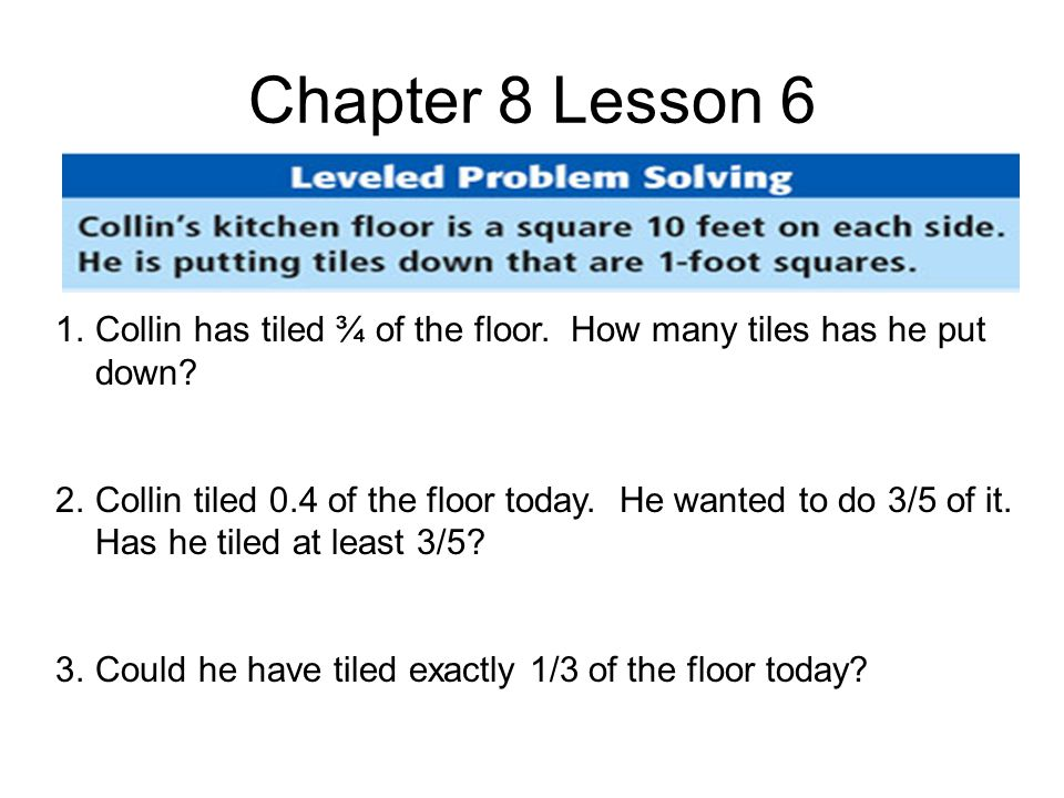 Chapter 8 Lesson 7 1.The chef makes a cake using 1 pound of flour.