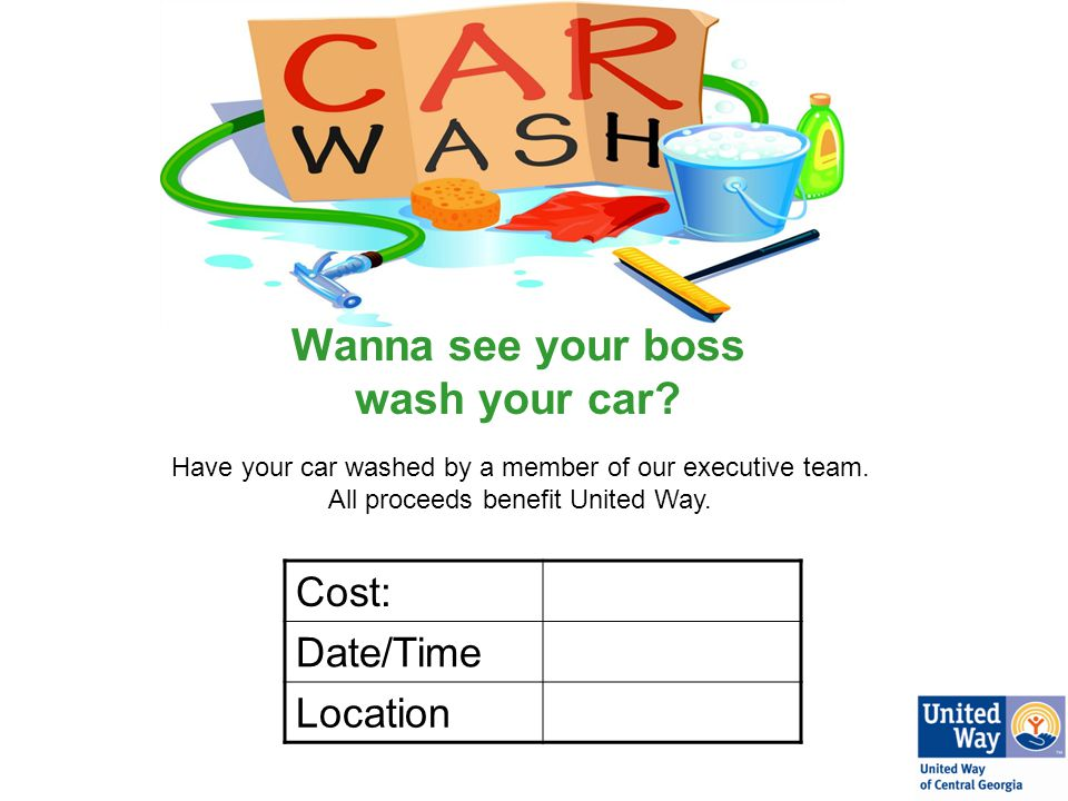 Wanna see your boss wash your car. Have your car washed by a member of our executive team.