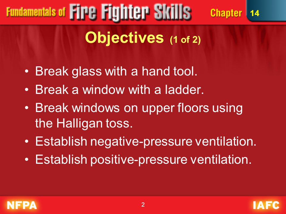 2 Objectives (1 of 2) Break glass with a hand tool.