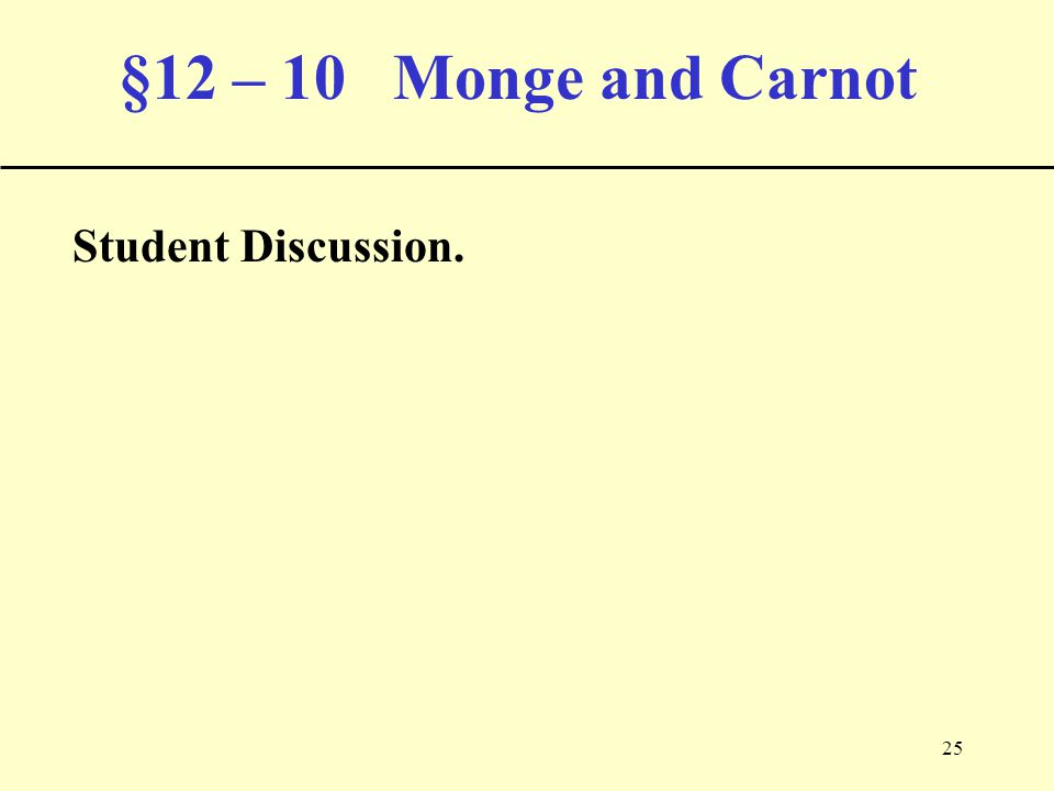 25 §12 – 10 Monge and Carnot Student Discussion.