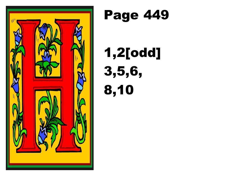 Page 449 1,2[odd] 3,5,6, 8,10