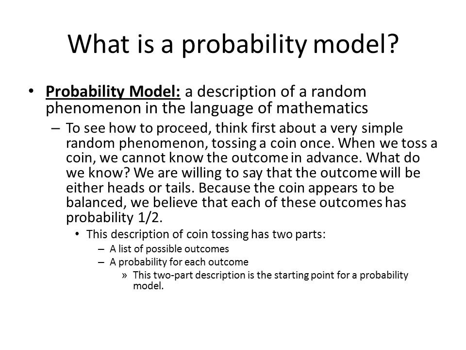 What is the two-part description of the probability model.