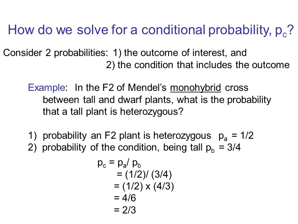 How do we solve for a conditional probability, p c .