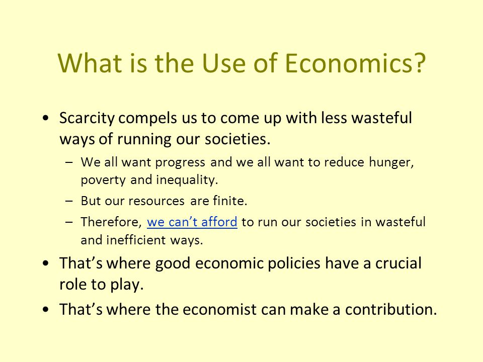 What is the Use of Economics.