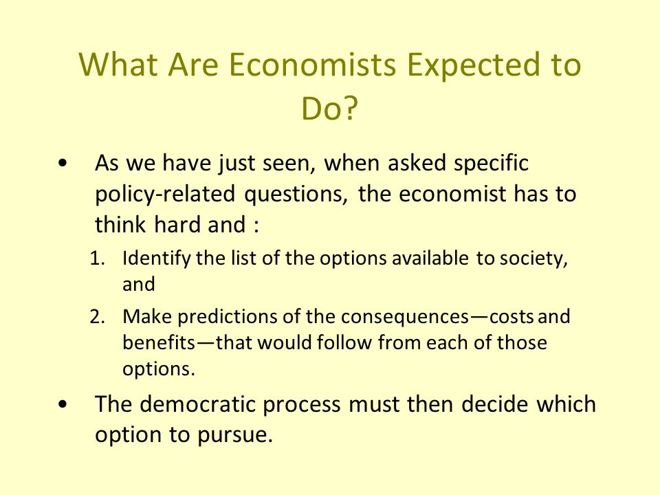 What Are Economists Expected to Do.