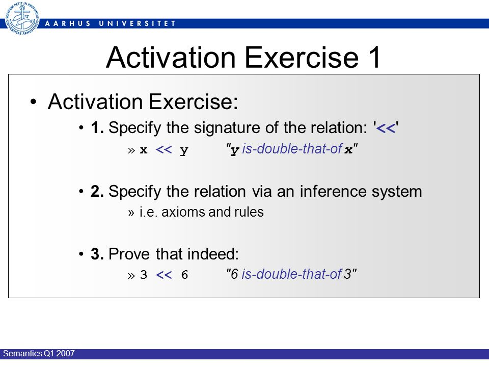 Semantics Q1 2007 Activation Exercise 1 Activation Exercise: 1.