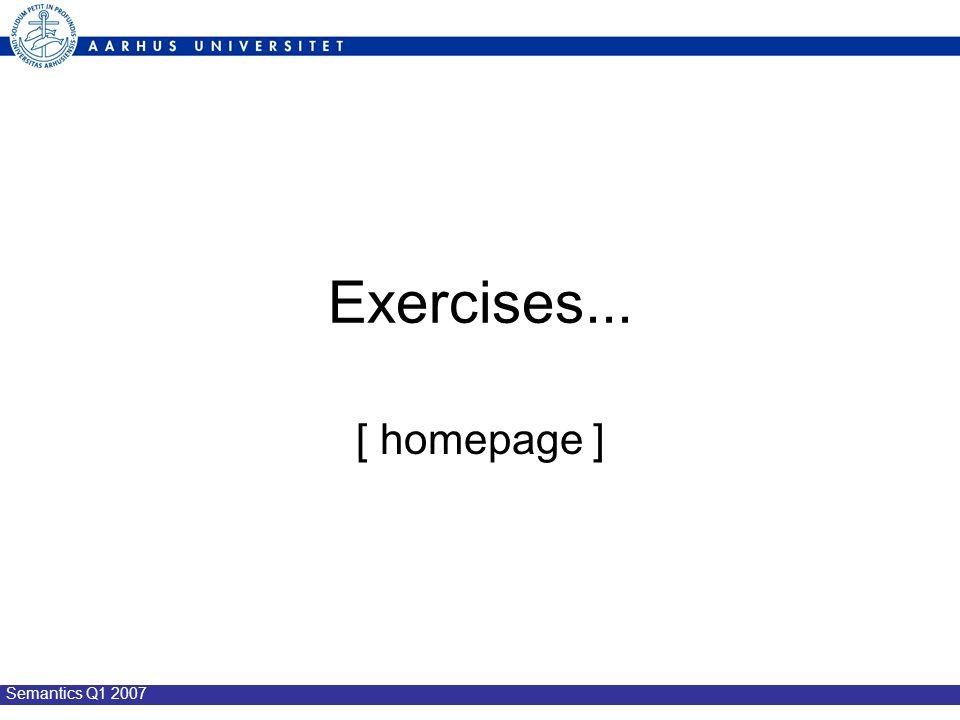 Semantics Q1 2007 Exercises... [ homepage ]