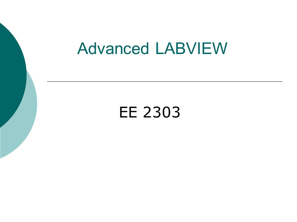 Advanced LABVIEW EE 2303