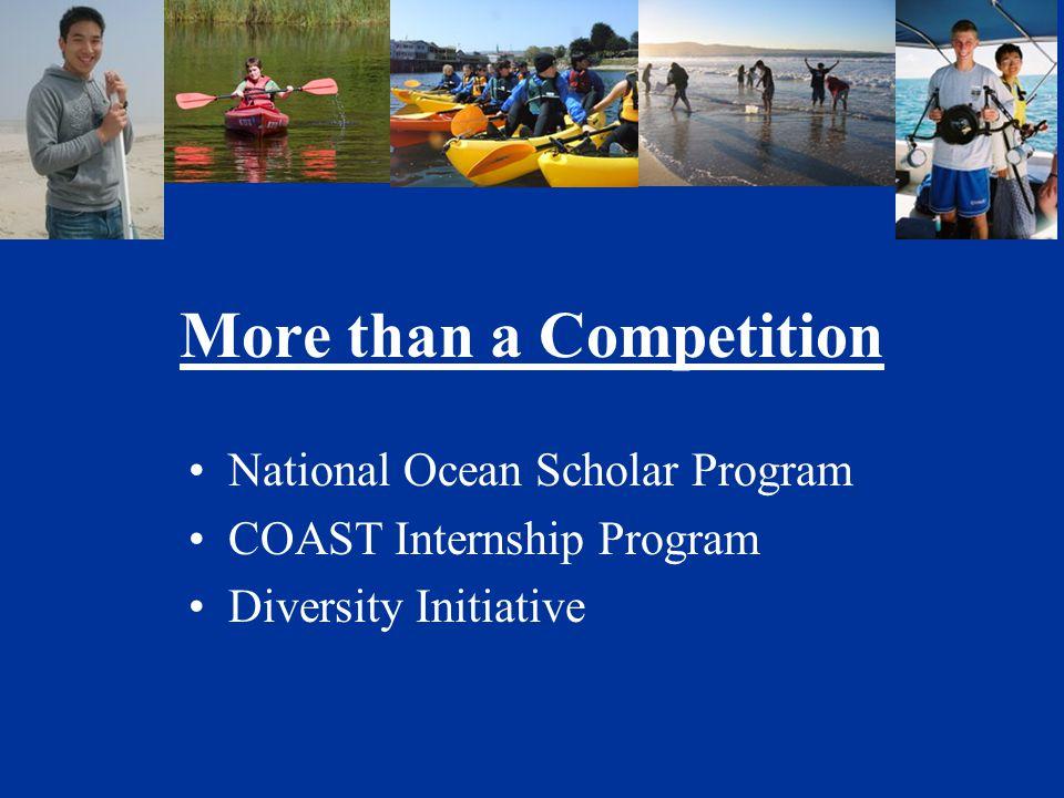 More than a Competition National Ocean Scholar Program COAST Internship Program Diversity Initiative