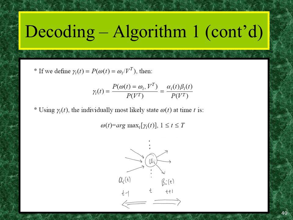 40 Decoding – Algorithm 1 (cont'd)