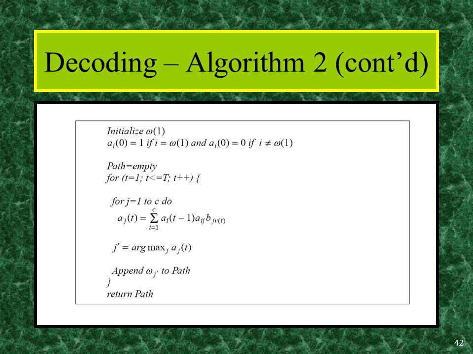 42 Decoding – Algorithm 2 (cont'd)