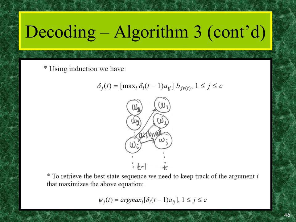46 Decoding – Algorithm 3 (cont'd)