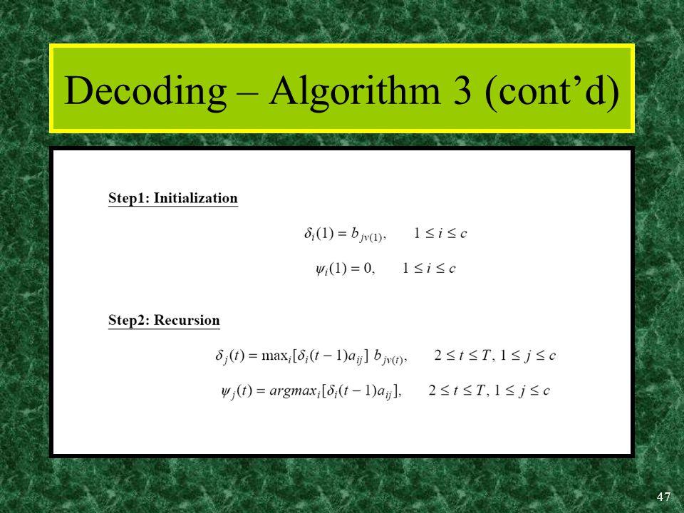 47 Decoding – Algorithm 3 (cont'd)