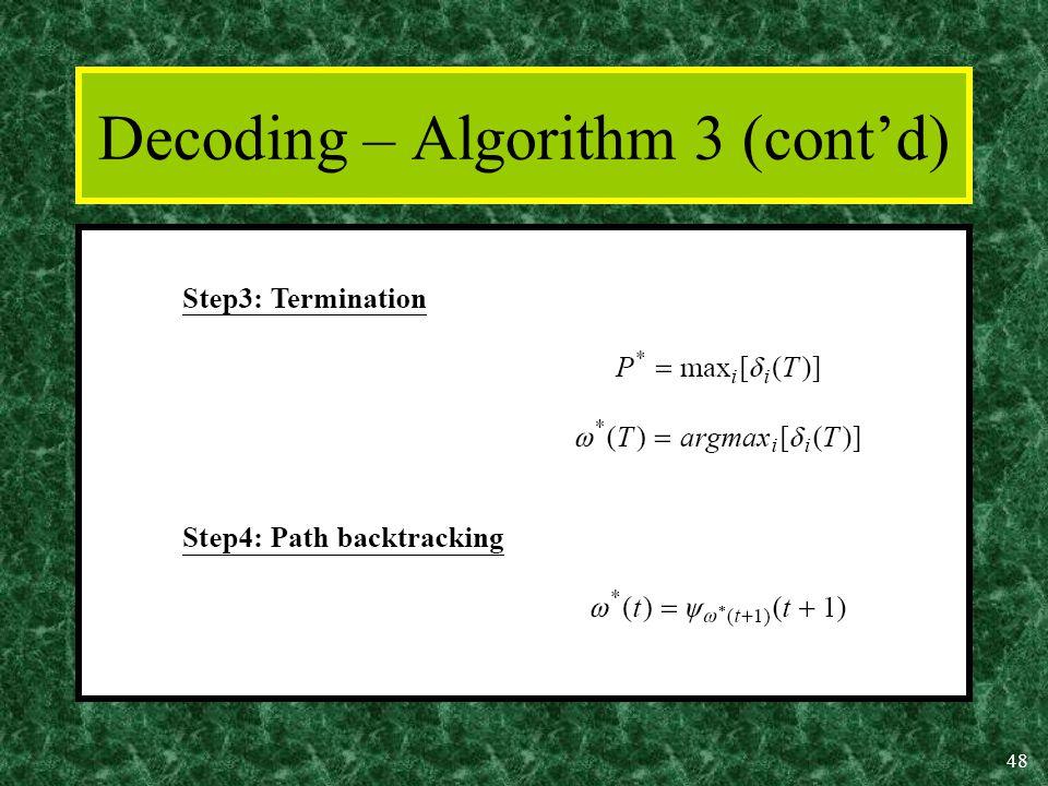 48 Decoding – Algorithm 3 (cont'd)