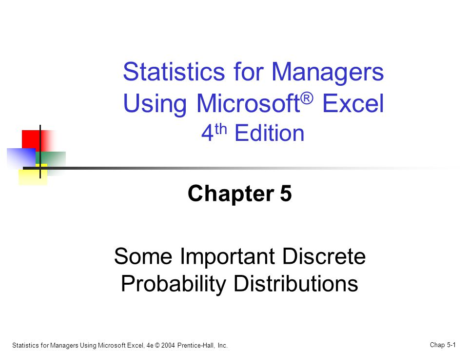 Statistics for Managers Using Microsoft Excel, 4e © 2004 Prentice-Hall, Inc.