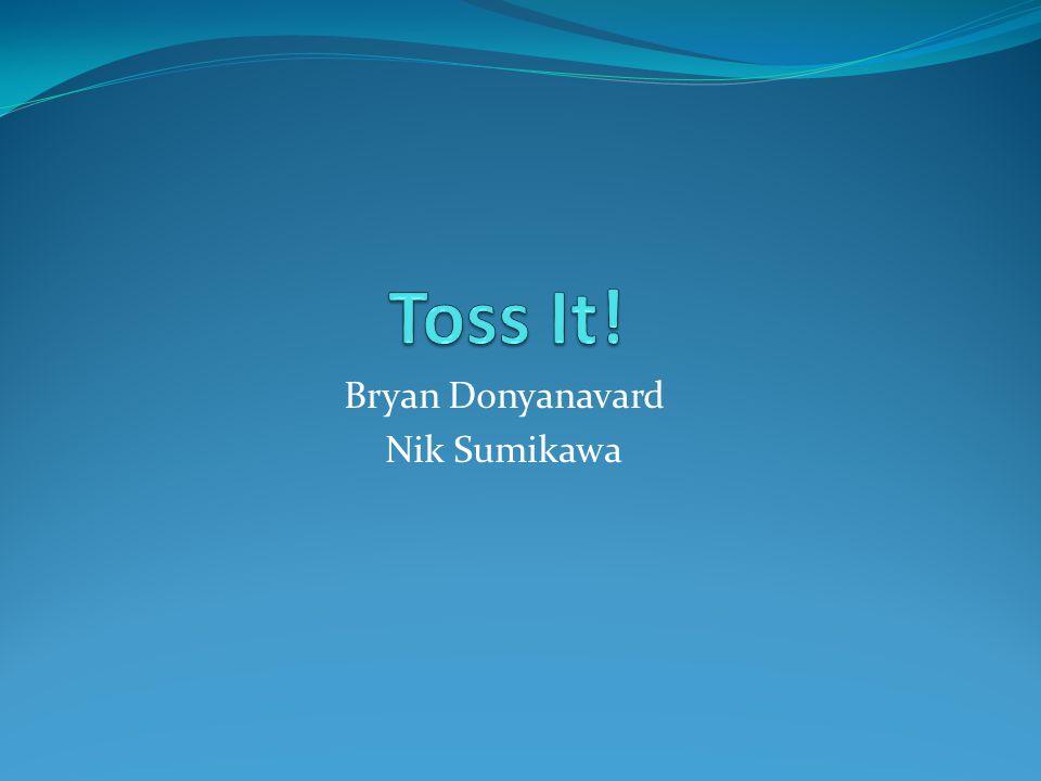 Bryan Donyanavard Nik Sumikawa