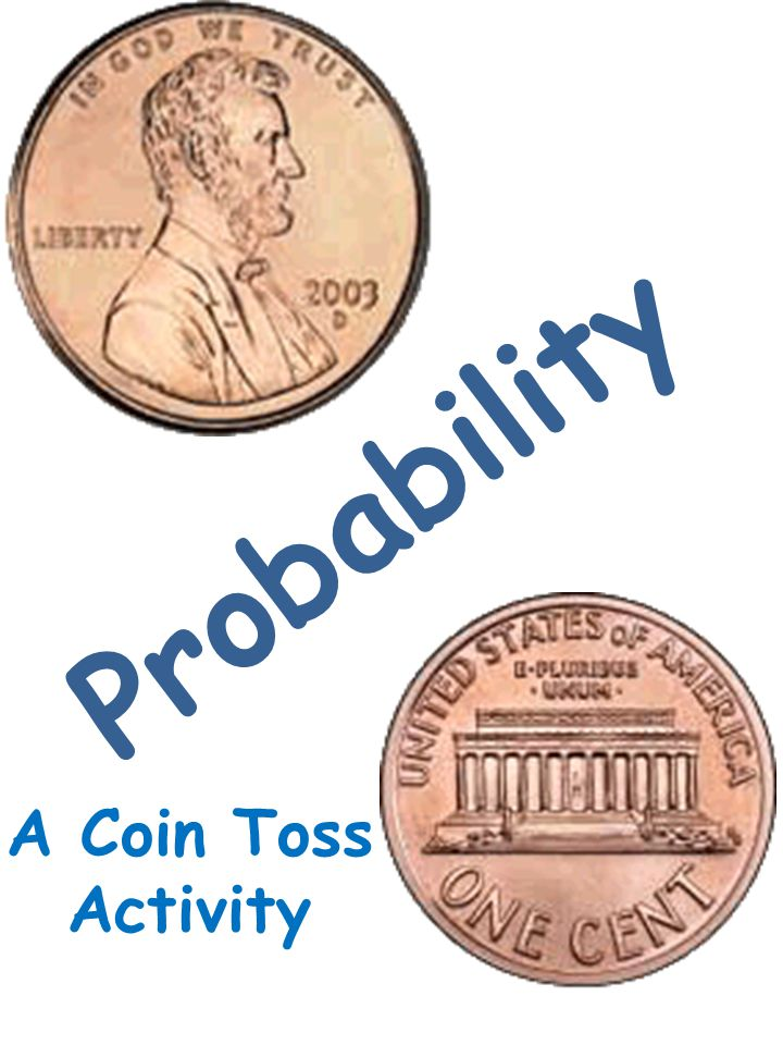 Probability A Coin Toss Activity