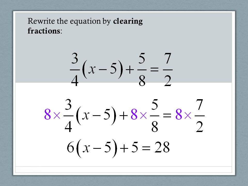 Rewrite the equation by clearing fractions :