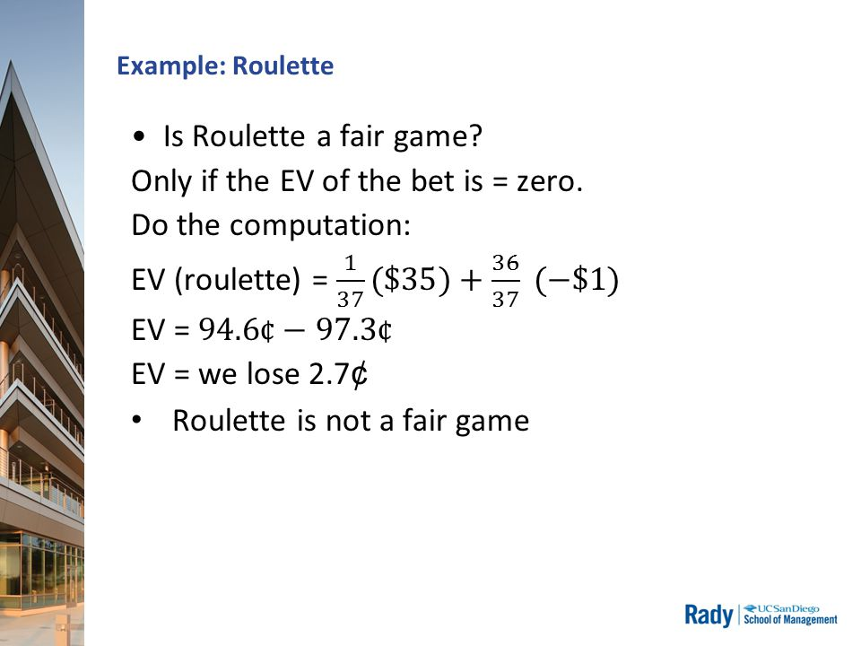 Example: Roulette