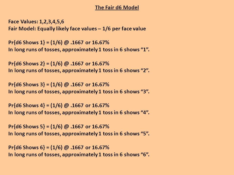 Map D6 to D3 and Note D3 Face Value D6 Face Value  D3 Face Value 1, 2  1 3, 4  2 5, 6  3 This is a simple random variable.