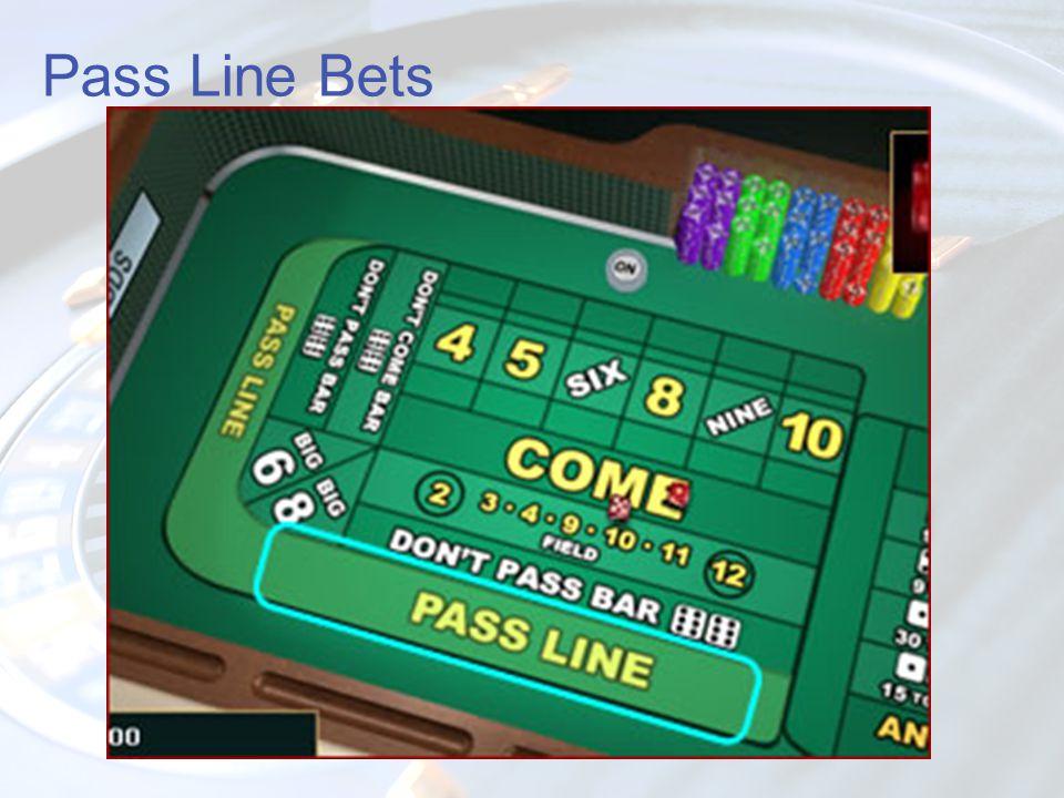 Pass Line Bets
