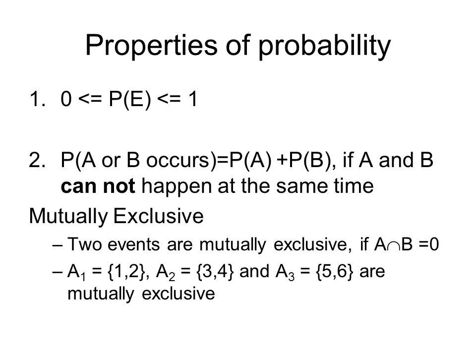 Properties of probability II 3.