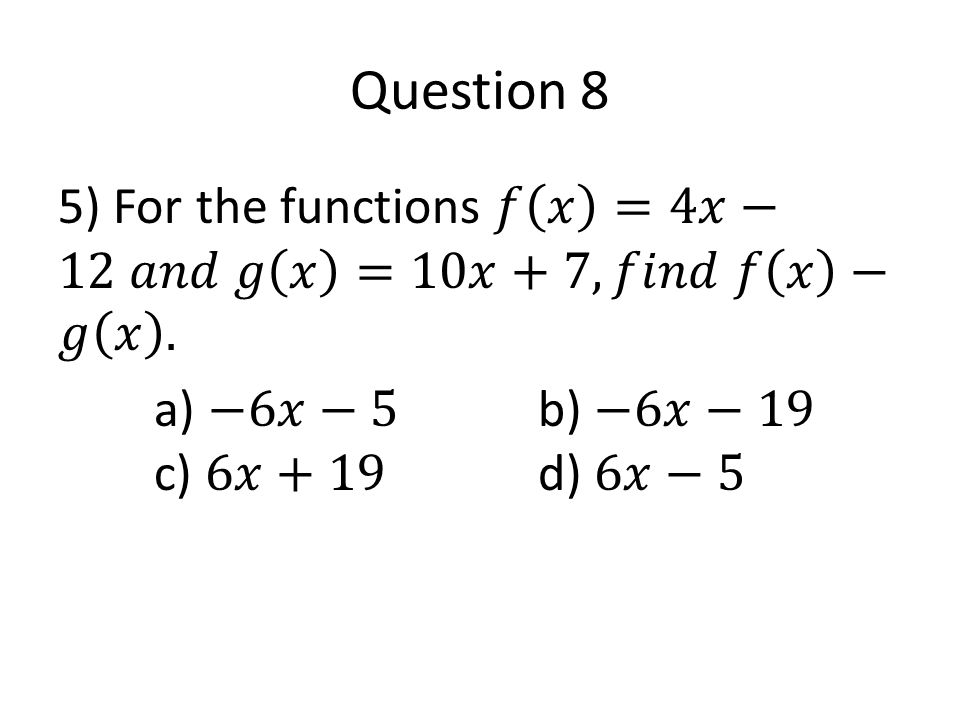 Question 19 Use the graph below to find the x- value when a.3 b.0 c.5 d.Not definded