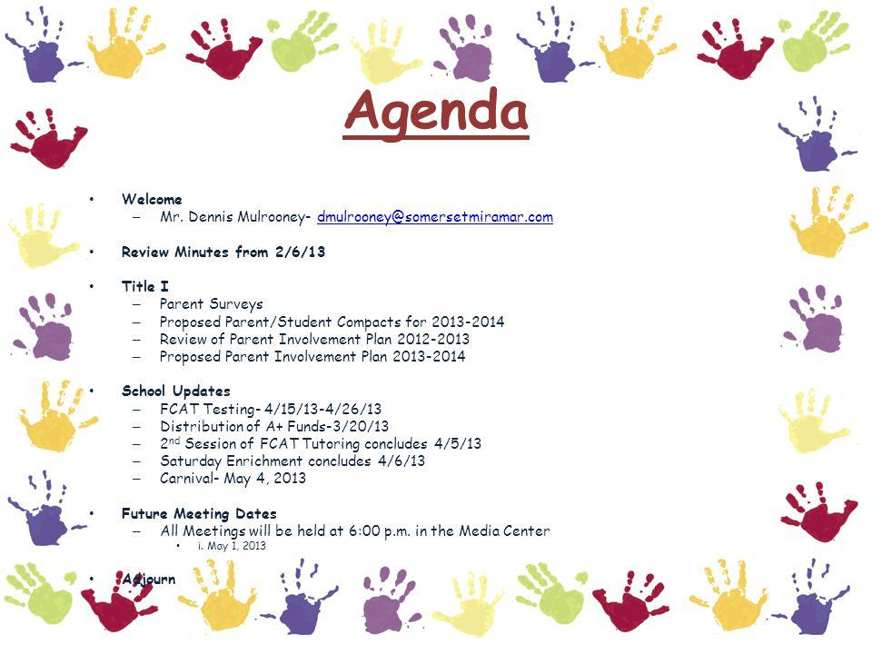 Agenda Welcome – Mr.