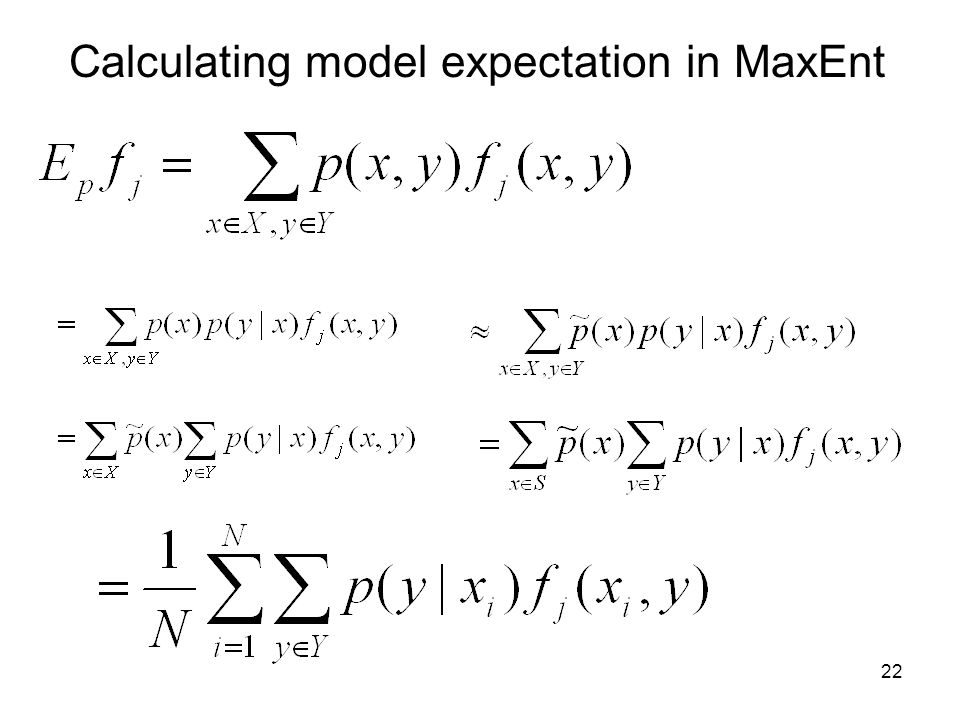 Calculating model expectation in MaxEnt 22