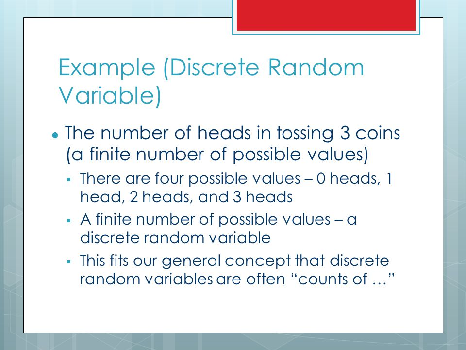Determine whether the random variable is discrete or continuous.