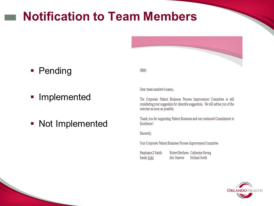 Notification to Team Members  Pending  Implemented  Not Implemented