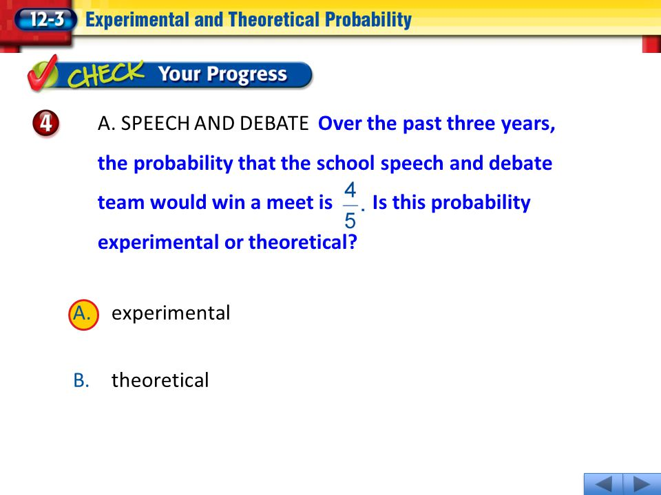1.A 2.B A.experimental B.theoretical A.