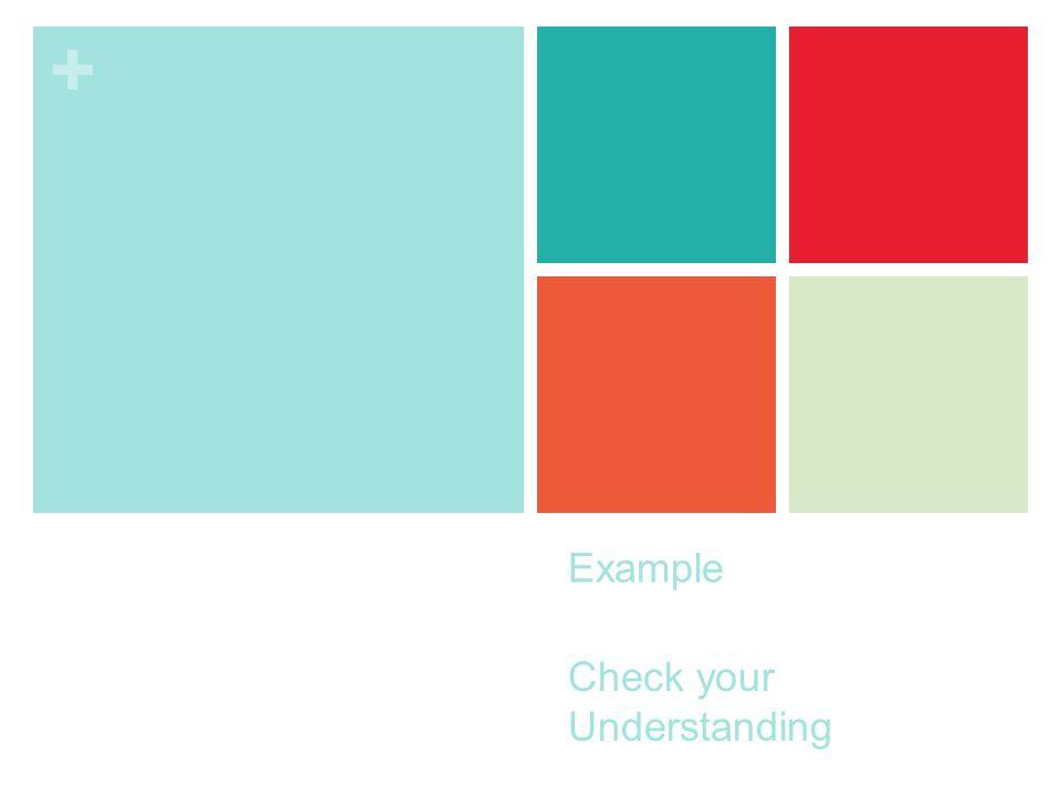 + Example Check your Understanding
