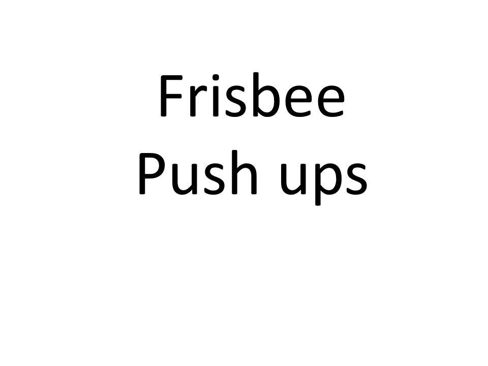 Frisbee Push ups