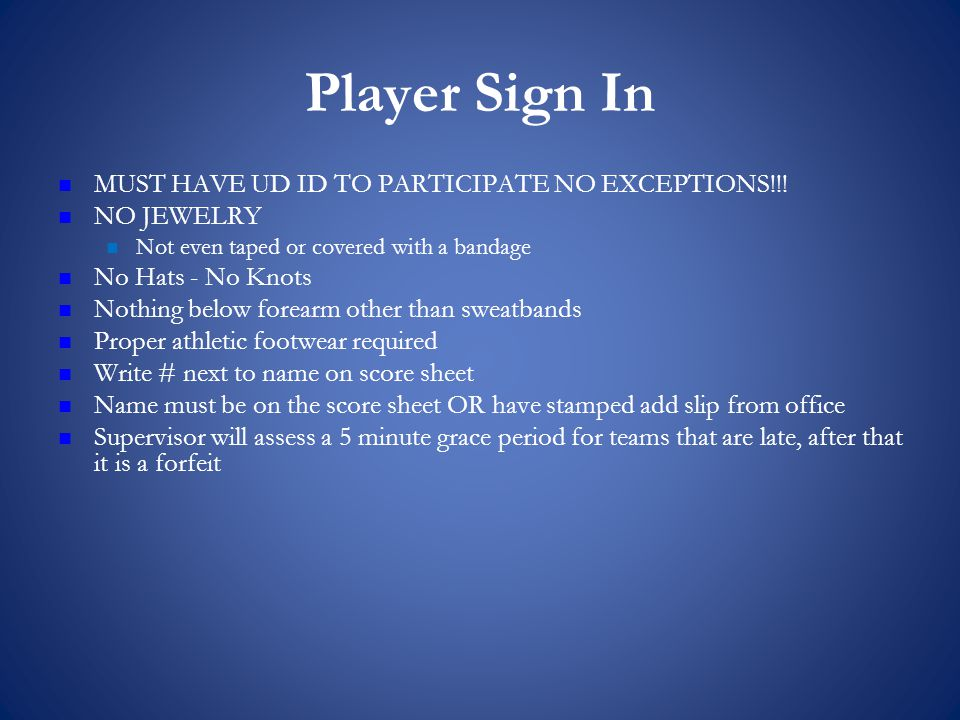 Player Sign In MUST HAVE UD ID TO PARTICIPATE NO EXCEPTIONS!!.